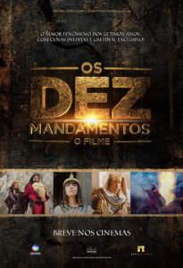 Фильм Десять Заповедей (2016)/ Os Dez Mandamentos o Filme